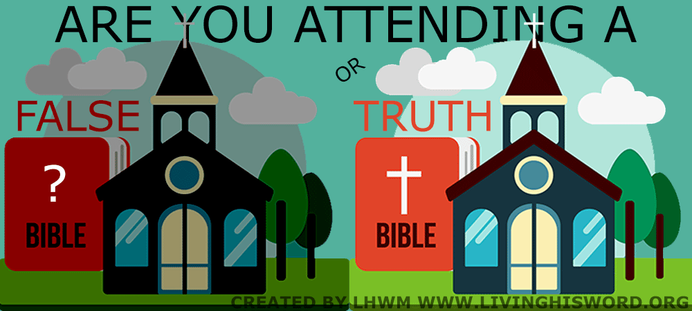 are you attending a false or true church