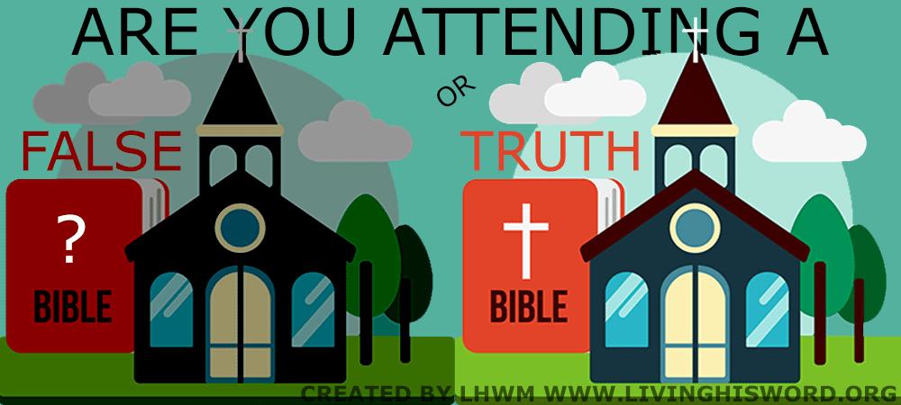 Are You Attending A False or True Church
