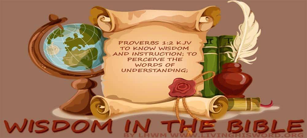 Wisdom In The Bible