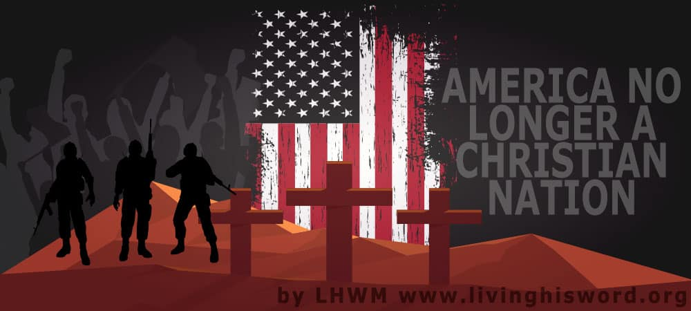 America No Longer a Christian Nation