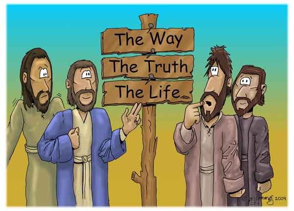 Jesus is the truth, the way and the life