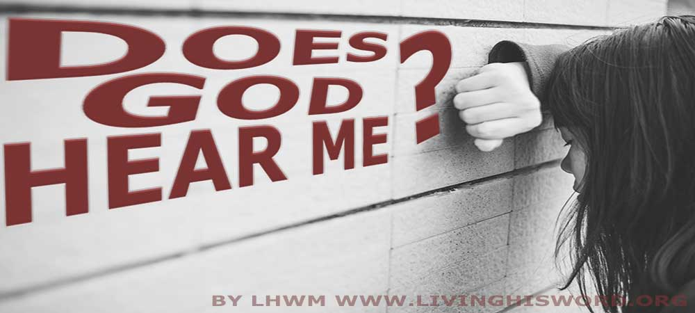 Does God Hear Me Through My Pain