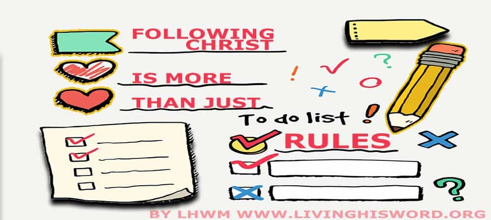 Following Christ is More than Just Rules