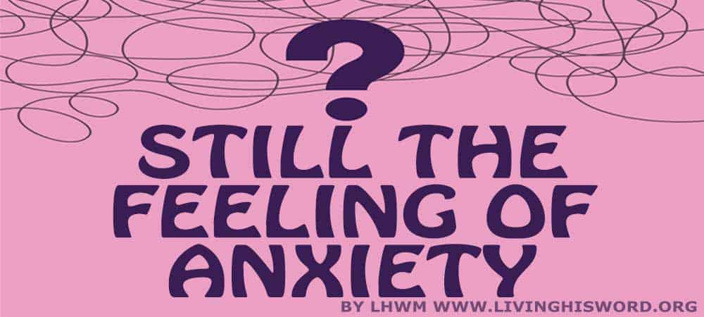 Still The Feeling of Anxiety