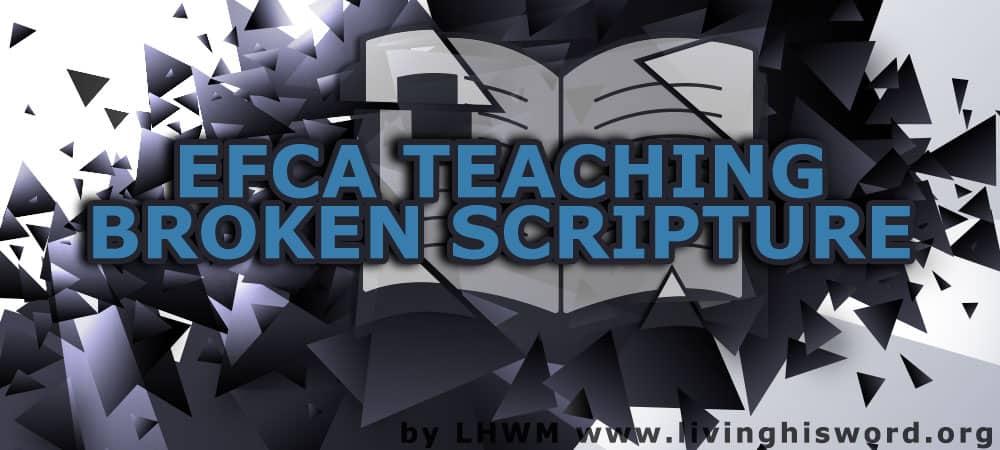 EFCA Teaching Broken Scripture
