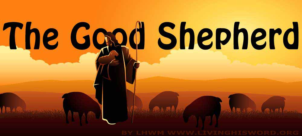 The Good Shepherd Psalm 23