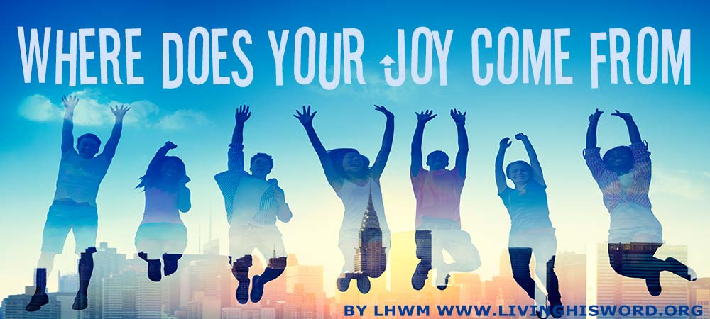 where-does-your-joy-come-from