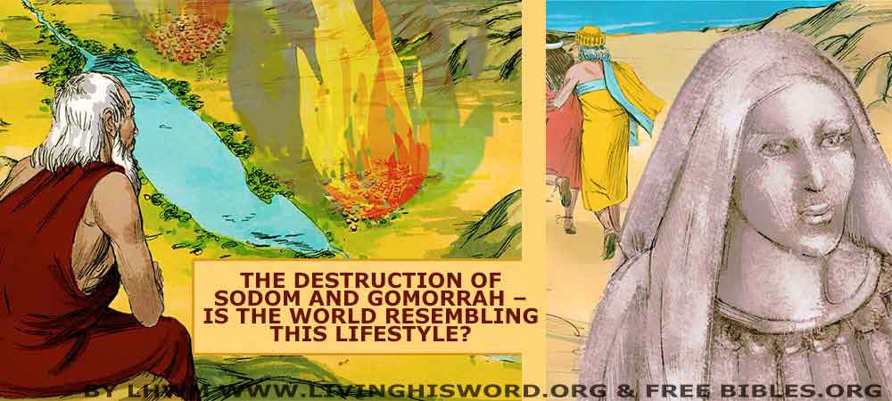 The Destruction Of Sodom and Gomorrah – Is The World Resembling This Lifestyle?