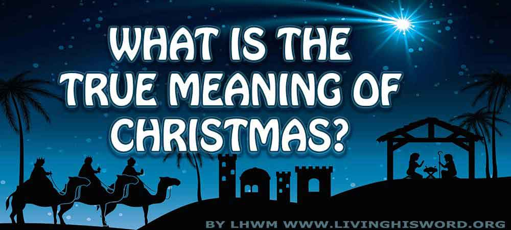 what-is-the-true-meaning-of-christmas