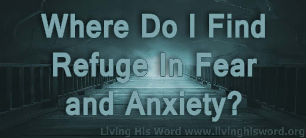 where-do-find-refuge-in-fear-and-anxiety