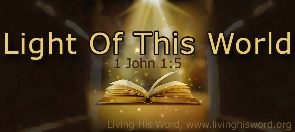 The-Light-Of-The-World-Is-Life-1-John-1_5