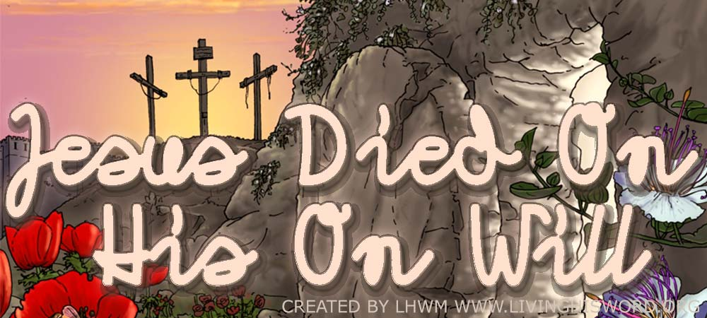 Jesus-Came-To-Die-Of-His-Own-Will-To-Give-Us-a-Savior,-Luke-9