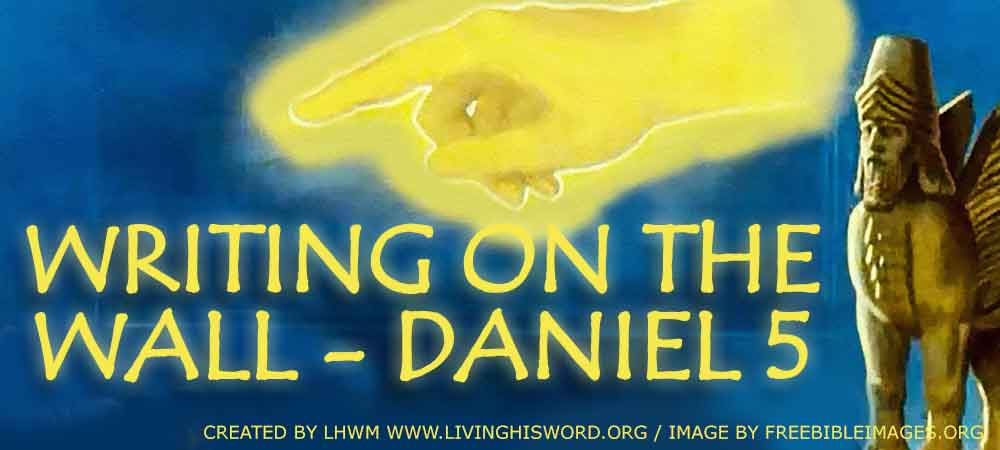 Writing-On-The-Wall---Daniel-5