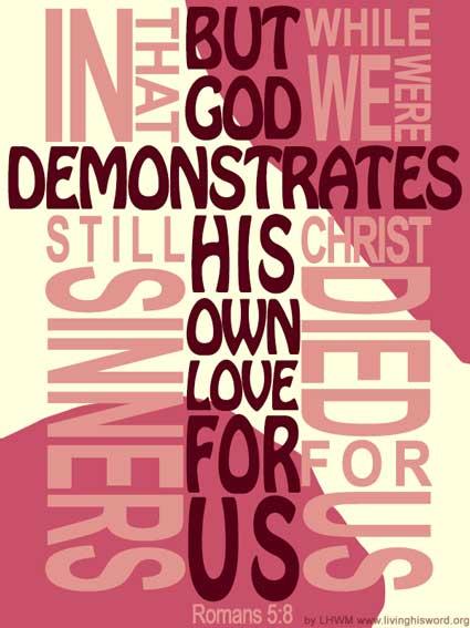 Romans 5:8 But God