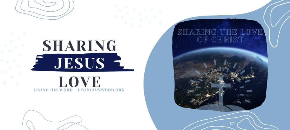 sharing the love Christ