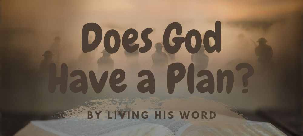 Does God Have a Plan? He Warned us in His Word.
