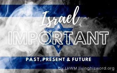 israel important - their past present and future