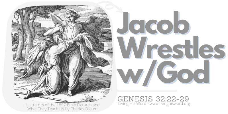 jacobs wrestles with God