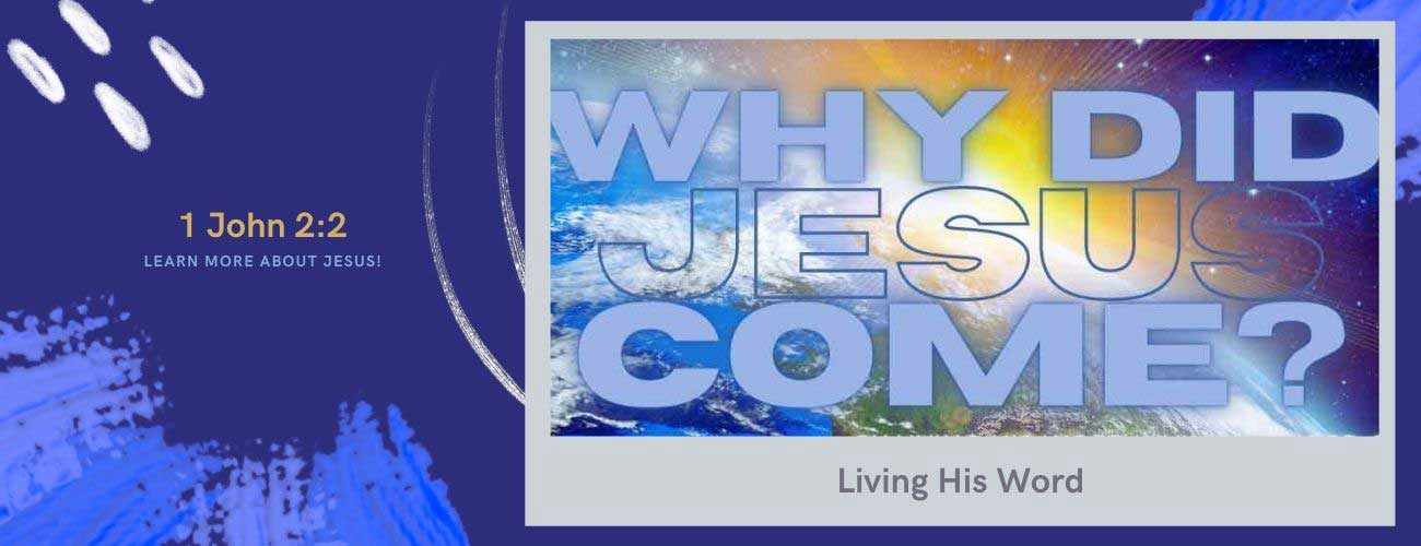 why did Jesus come